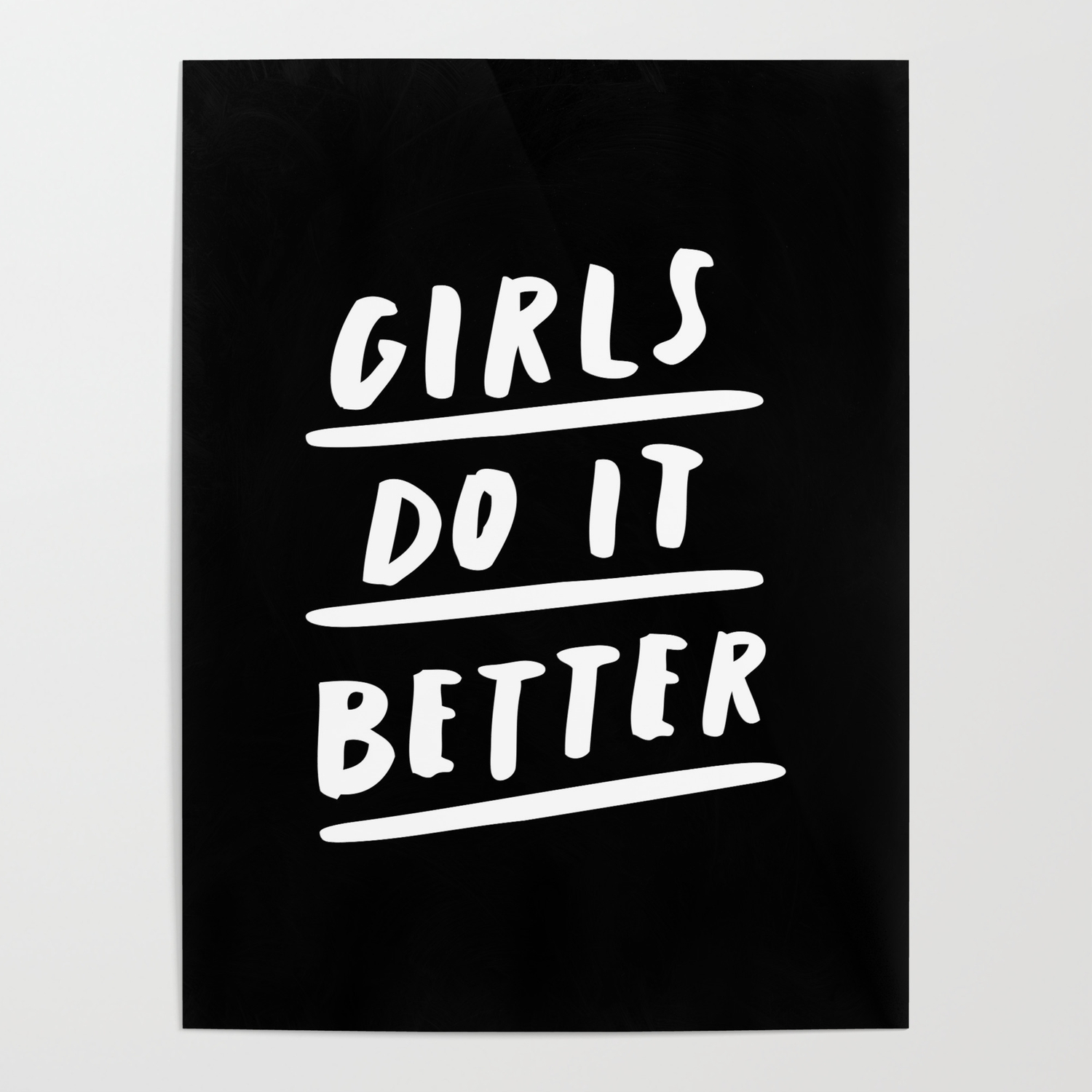 Girls Do It Better black-white monochrome typography quote poster bedroom  wall art home decor Poster by themotivatedtype