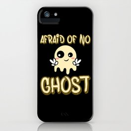 Afraid Of No Ghost Hunting Halloween Boo iPhone Case