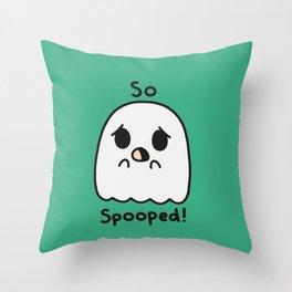 So spooped Throw Pillow