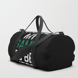 I Paused My Game To Be Here Duffle Bag