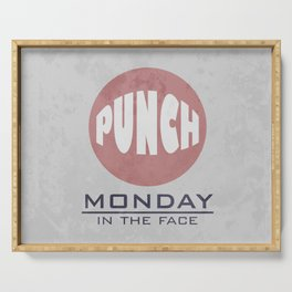 Punch Monday in the face - Red, Blue & Gray Serving Tray