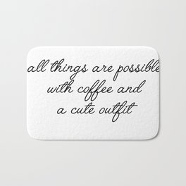 all things are possible Bath Mat