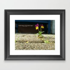 Little Flower - Where there is life, there is hope Framed Art Print