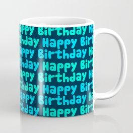 Happy Birthday in Blues Coffee Mug