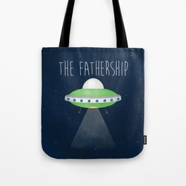 The Fathership Tote Bag