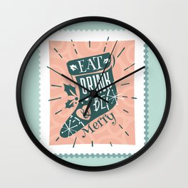 Eat Drink and Be Merry Wall Clock