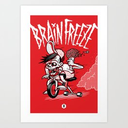 BRAINFREEZE Art Print