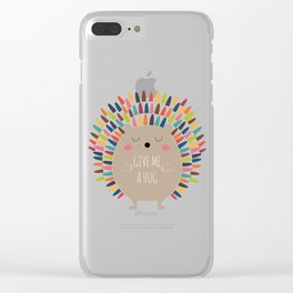 Give Me A Hug Clear iPhone Case