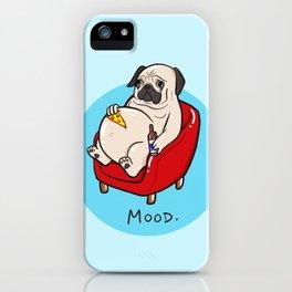 Pug Mood iPhone Case