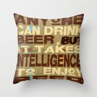 philosophy Throw Pillows featuring Beer Drinking Philosophy by Wood Grian & Grits