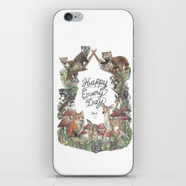 Happy Every Day! iPhone Skin