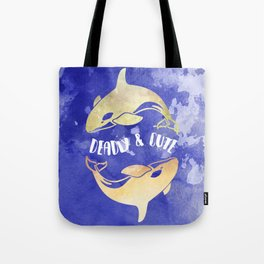 Deadly & Cute Tote Bag