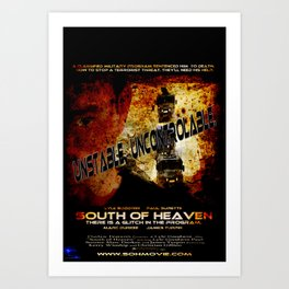 The official South of Heaven movie poster. Art Print