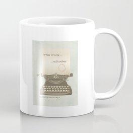 Write Drunk Edit Sober Coffee Mug