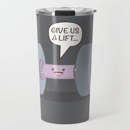 Give us a lift... Travel Mug
