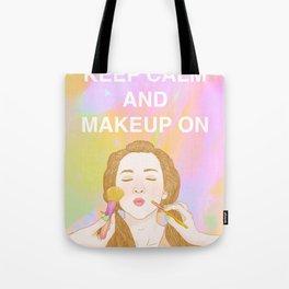 Keep Calm and MakeUp On Tote Bag