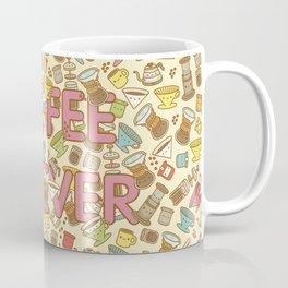 Coffee Forever Coffee Mug