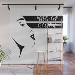 make up queen Wall Mural