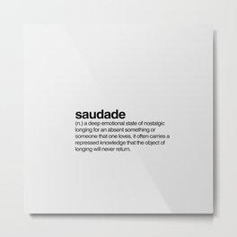 Saudade Metal Print