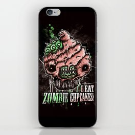 I Eat Zombie Cupcakes! iPhone Skin