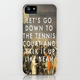 Tennis Court Oath iPhone Case