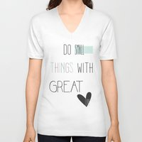 calendars V-neck T-shirts featuring Do small things, typography, quote, inspiration by Shabby Studios Design & Illustrations ..