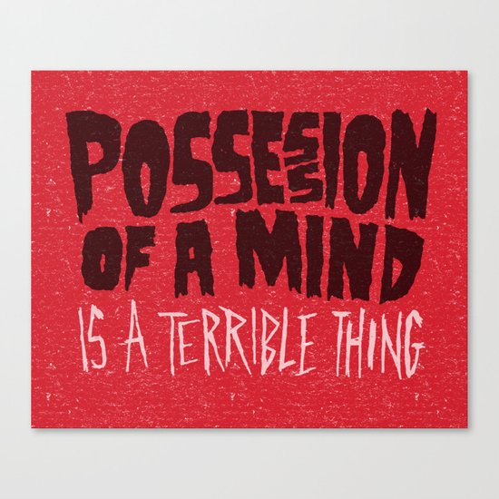 Possession of a mind Canvas Print