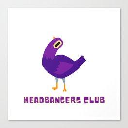 Headbangers Club Dove Canvas Print