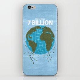 Now Serving 7 Billion iPhone Skin