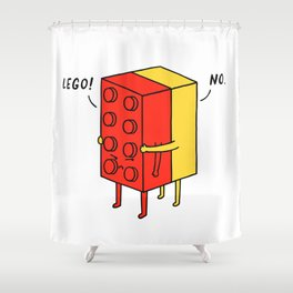 I'll Never Le Go Shower Curtain