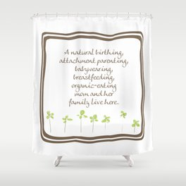 Natural Momma Shower Curtain