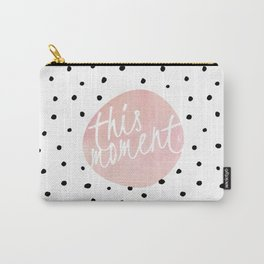 This moment- Polkadots and pink Typography Carry-All Pouch