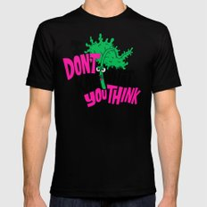 I Don't Kale What You Think. MEDIUM Mens Fitted Tee Black