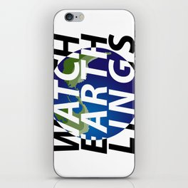 watch earthlings iPhone Skin