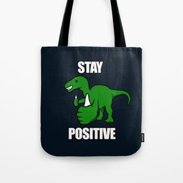 Stay Positive Iguanodon Tote Bag