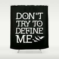 divergent Shower Curtains featuring Don't Try to Define Me - Black (Divergent) by All Things M