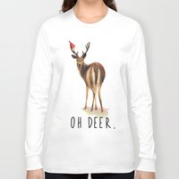 pun Long Sleeve T-shirts featuring OH DEER Pun by Amy Chow