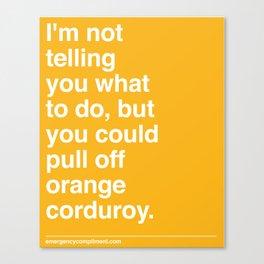 Orange Corduroy  Canvas Print