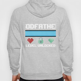 Godfather Gift God father Level Unlocked New Godfather Gamer Hoody