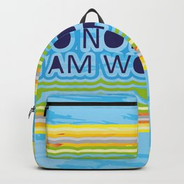 Do not disturb I am working Backpack
