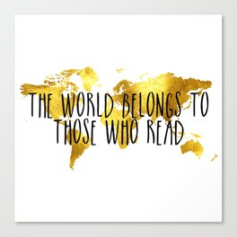 The World Belongs to those Who Read - Gold Canvas Print