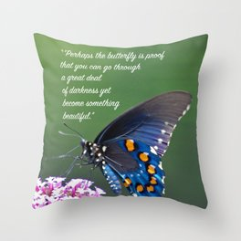 Beautiful Butterfly Quote Throw Pillow
