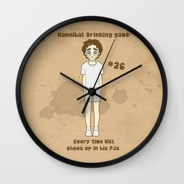 Hannibal drinking game- Will and his PJ's Wall Clock