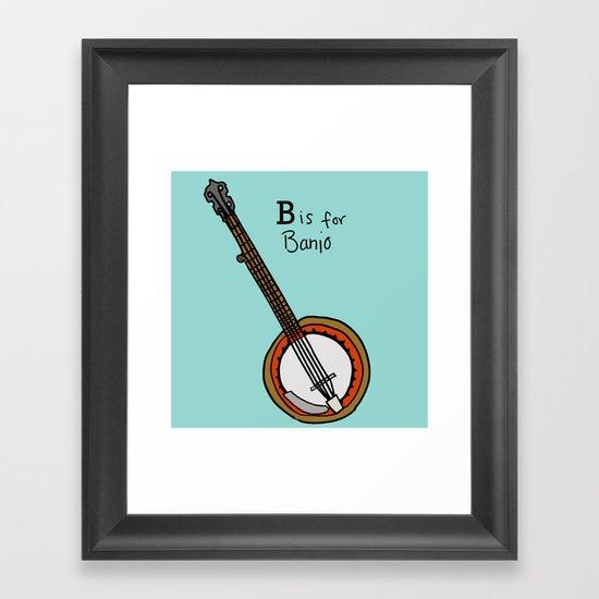 B is for Banjo  Framed Art Print