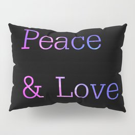 Peace & Love Pillow Sham