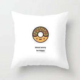 JUST A PUNNY DONUT JOKE! Throw Pillow