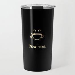 Tea hee. Travel Mug