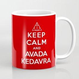Keep calm and Avada Kedavra Coffee Mug