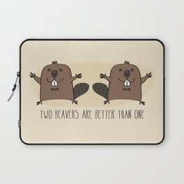 Two Beavers Are Better Than One Laptop Sleeve