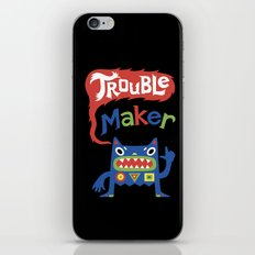 Trouble Maker iPhone & iPod Skin